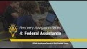 4  Federal Disaster Assistance